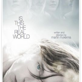 Is This The Real World - Trailer by John Hipwell